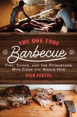 The One True Barbecue PDF