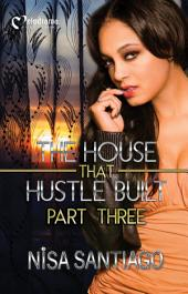 The House that Hustle Built 3