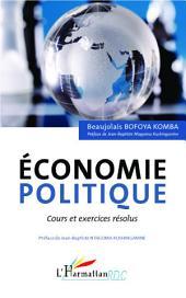 Economie politique: Cours et exercices résolus