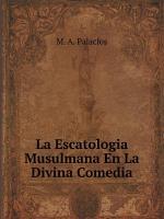 La Escatologia Musulmana En La Divina Comedia PDF