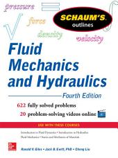 Schaum's Outline of Fluid Mechanics and Hydraulics, 4th Edition: Edition 4