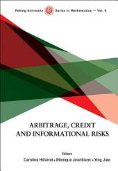 Arbitrage, Credit and Informational Risks