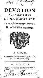La Devotion Au Sacré Coeur De N. S. Jesus-Christ