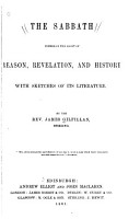 The Sabbath Viewed in the Light of Reason  Revelation  and History with Sketches of Its Literature PDF