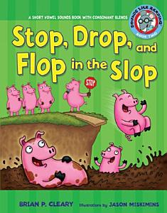 Stop  Drop  and Flop in the Slop Book
