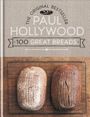 Download Paul Hollywood 100 Great Breads Book