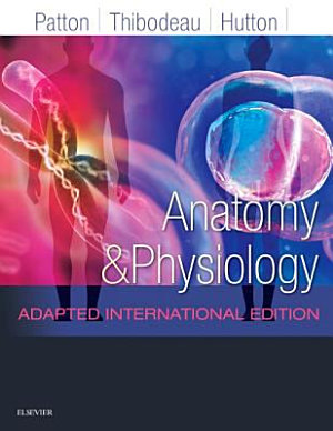 Anatomy and Physiology Adapted International Edition E Book PDF
