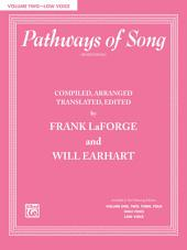 Pathways of Song, Volume 2 (Low Voice)