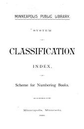 System of Classification, Index, and Scheme for Numbering Books