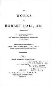 The Works of Robert Hall, A. M.