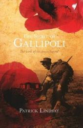 Spirit of Gallipoli: The birth of the ANZAC legend