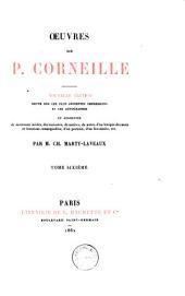 Œuvres de P. Corneille: Pertharite, roi des Lombards. Œdipe. La toison d'or. Sertorius. Sophonisbe. Othan
