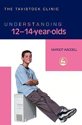 Understanding 12 14 Year Olds PDF