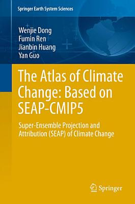 The Atlas of Climate Change  Based on SEAP CMIP5 PDF