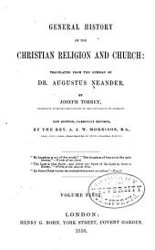 General history of the Christian religion and church: Volume 1