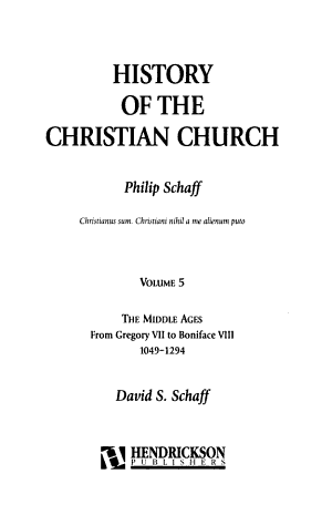 History of the Christian Church  The Middle Ages  from Gregory VII to Boniface VIII  1049 1294 PDF
