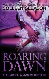 Roaring Dawn: Macey Book 3