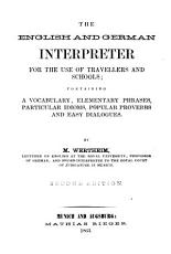 The tourist s interpreter in english and german  containing a vocabulary  elementary phrases      PDF
