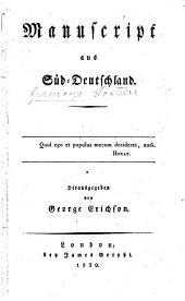 Manuscript aus Süd-Deutschland. Herausgegeben von G. Erichson [i.e. F. L. G. Lindner].