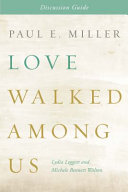 Love Walked Among Us Discussion Guide