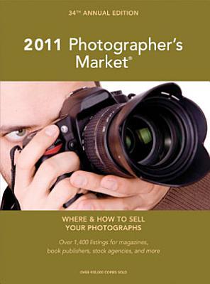 2011 Photographer s Market