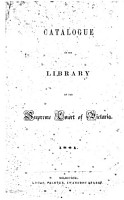 Catalogue of the Library of the Supreme Court of Victoria  1861 PDF
