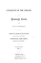 A Catalogue Of The Library At Bamburgh Castle Book PDF