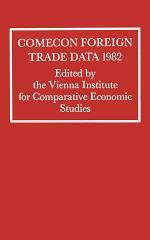 Comecon Foreign Trade Data 1982