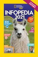 National Geographic Kids Infopedia 2021