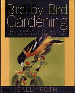 Bird by Bird Gardening