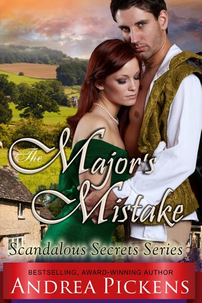 Download The Major s Mistake  Scandalous Secrets Series  Book 3  Book