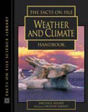 The Facts on File Weather and Climate Handbook