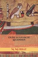 Oude Egyptische Legenden PDF