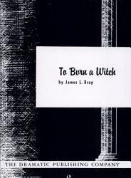To Burn A Witch Book PDF