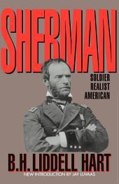 Sherman: Soldier, Realist, American
