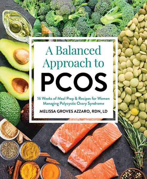 Download A Balanced Approach to PCOS Book