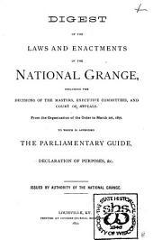 Digest of the Laws and Enactments of the National Grange