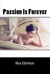 Passion Is Forever