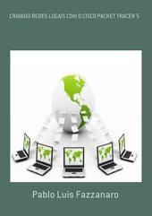 Criando Redes Locais Com O Cisco Packet Tracer 5