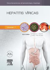 Hepatitis víricas: Clínicas Iberoamericanas de Gastroenterología y Hepatología, Volumen 7
