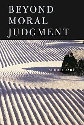 Beyond Moral Judgment PDF