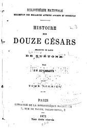 Histoire des douze Césars: Volumes1à2