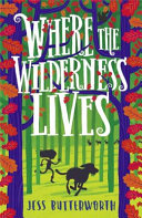 Where the Wilderness Lives