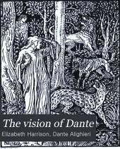 The Vision of Dante: A Story for Little Children and a Talk to Their Mothers