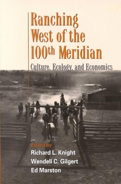 Download Ranching West of the 100th Meridian Book