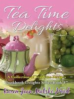Tea Time Delights Cookbook