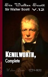 Kenilworth, Complete: Scott's Works Vol.12