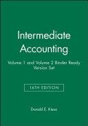 Intermediate Accounting, Sixteenth Edition Volume 1 and Volume 2 Binder Ready Version Set