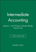 Intermediate Accounting  Sixteenth Edition Volume 1 and Volume 2 Binder Ready Version Set Book
