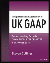 Interpretation and Application of UK GAAP